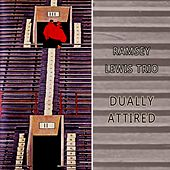 Dually Attired by Ramsey Lewis