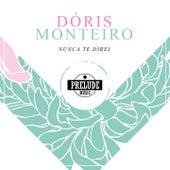 Nunca Te Direi von Doris Monteiro