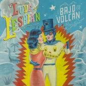 Bajo el Volcán de Love Of Lesbian