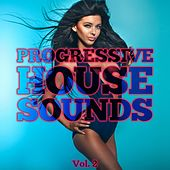 Progressive House Sounds, Vol. 2 de Various Artists
