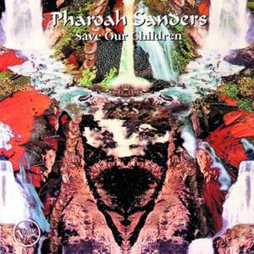 Save Our Children by Pharoah Sanders