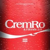 Cremro & Friends 2.0 de Cremro Smith