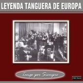 Leyenda Tanguera de Europa by Various Artists