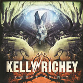 Sweet Spirit by The Kelly Richey Band