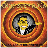 Chop Suey Rock Vol. 1, Rockin' Songs About the Orient by Various Artists