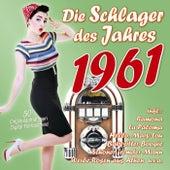 Die Schlager des Jahres 1961 by Various Artists