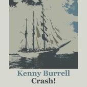 Crash! von Kenny Burrell