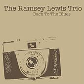 Bach To The Blues by Ramsey Lewis
