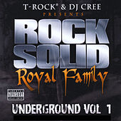Underground, Vol. 1 (T-Rock & DJ Cree Present Rock Solid Royal Family) by Various Artists