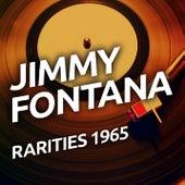 Jimmy Fontana - Rarities 1965 de Jimmy Fontana