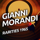 Gianni Morandi - Rarities 1965 by Gianni Morandi
