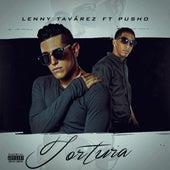 Tortura (feat. Pusho) de Lenny Tavárez