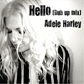 Hello (Dub up Mix) von Adele Harley