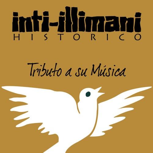 A la Salud de la Musica Inti Illimani Historico de Inti-Illimani