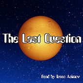 The Last Question by Isaac Asimov