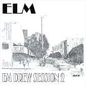 Em Drew Session 2 by Elm