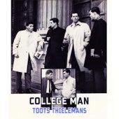 College Man von Toots Thielemans