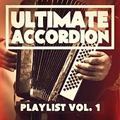 The Ultimate Accordion Playlist, Vol. 1 von Various Artists