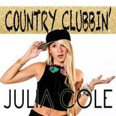 Country Clubbin' by Julia Cole