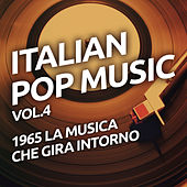 1965 La musica che gira intorno - Italian pop music vol. 4 de Various Artists