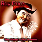 The Road of No Return von Ray Price