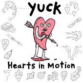 Hearts in Motion de Yuck
