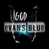 iGod by Evans Blue