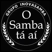 O Samba Tá Aí de Inovasamba