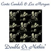 Double or Nothin' (Remastered 2015) von Conte Candoli