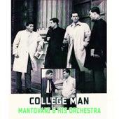 College Man von Mantovani & His Orchestra
