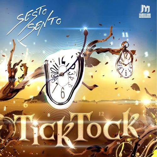 Tick Tock von Sesto Sento