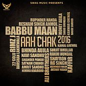 Aah Chak 2016 by Various Artists
