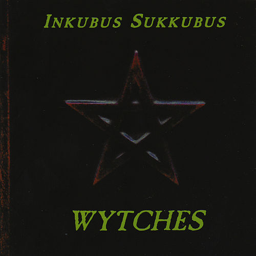 Wytches by Inkubus Sukkubus