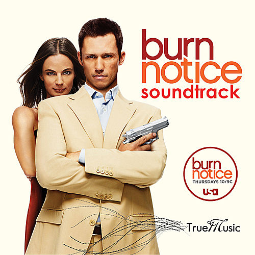 Burn Notice- The Soundtrack (From the Hit USA Original Series) by Various Artists