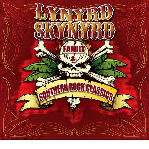Lynyrd Skynyrd Family & Southern Rock Classics by Various Artists