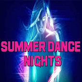 Summer Dance Nights by Various Artists