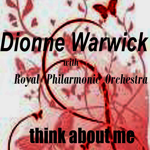 Think About Me by Dionne Warwick