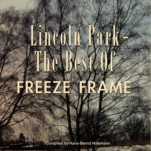 Lincoln Park - The Best Of de Freeze Frame