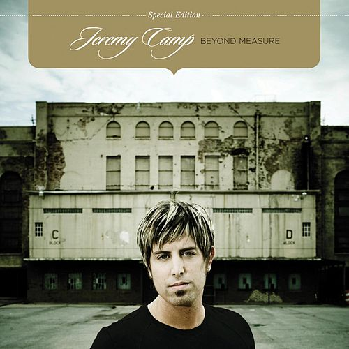 Beyond Measure (Special Edition) by Jeremy Camp