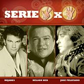 Serie 3x4 (Mijares, Jose Feliciano, Nelson Ned) by Various Artists
