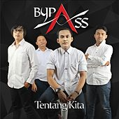 Tentang Kita by By Pass