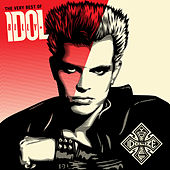 The Very Best Of Billy Idol: Idolize Yourself by Billy Idol