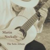 Martin Nockalls - The Solo Album de Martin Nockalls