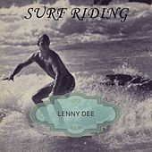 Surf Riding by Lenny Dee