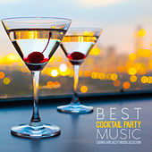 Best Cocktail Party Music (Lounge and Jazzy Moods Selection) by Various Artists