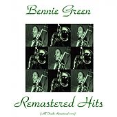 Remastered Hits (All Tracks Remastered 2015) by Bennie Green