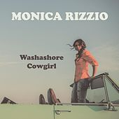 Washashore Cowgirl by Monica Rizzio