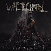 This Is Exile by Whitechapel