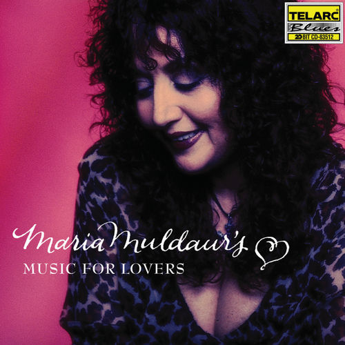 Maria Muldaur's Music for Lovers by Maria Muldaur
