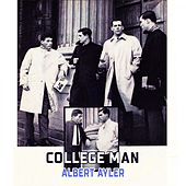 College Man de Albert Ayler